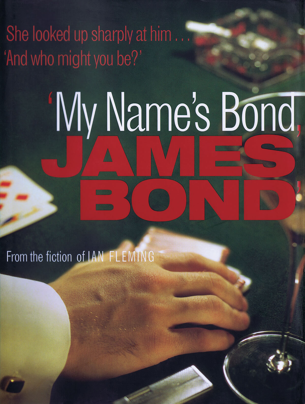 My Name's Bond, James Bond